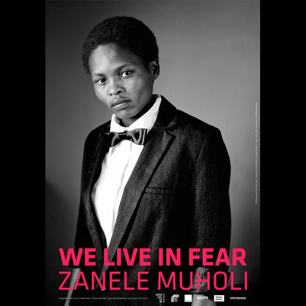 70x100-Exhibition_Poster-We_Live_In_Fear-Zanele_Muholi